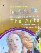 Real Science-4-Kids: Chemistry Connects To The Arts: Workbook Level 1A: Kogs