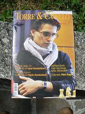 NUOVO TORRE & CAVALLO rivista scacchi ottobre 2011 num 10