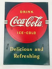 COCA COLA COKE VTG  1989 metal sign. DELICIOUS AND REFRESHING DRINK ICE COLD