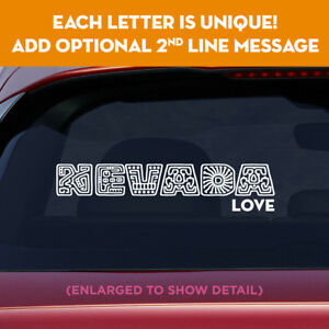 NEVADA state unique lettering vinyl decal sticker add message on 2nd line!