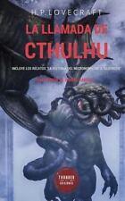 """La llamada de Cthulhu: Incluye los relatos """"La historia del Necronomicón""""..."""