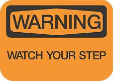 """WARNING WATCH YOUR STEP  (5 Pack) 3.5"""" x 5"""" Label Sticker Safety Sign Decal"""