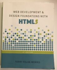 Web Development and Design Foundations with HTML5 (8th Edition) by Felke-Morr…