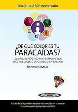 De que color es tu paracaidas?: Un manual practico para personas que buscan empl