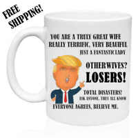 Other Wives - Losers, Donald Trump Great Mom Funny Mug Fathers Day Gift for Wife