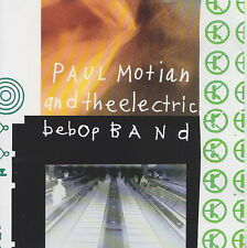 PAUL MOTIAN AND THE ELECTRIC BEBOP BAND    CD
