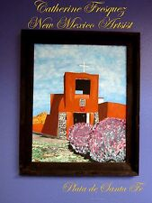 """New Mexico Artist""""CATHERINE FRESQUEZ"""" Hand Painted Santa Fe's San Miguel Mission"""