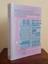 integrated continuous-time filters: principles, design and applications