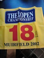 The Open, Muirfield 2002, Ernie Els Autographed #18 Official Pin Flag, with COA
