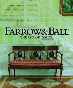Farrow and Ball : The Art of Color Hardcover Brian D. Coleman