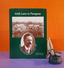 D Gobbett: With Lane in Paraguay: Harry Taylor (Murray Pioneer) journalists/SA