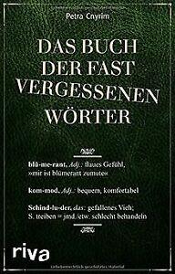 Das Buch der fast vergessenen Wörter von Cnyrim, Petra | Buch | Zustand sehr gut
