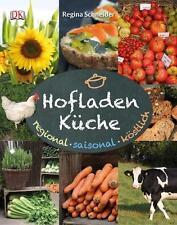 Hofladenküche: Regional - saisonal - köstlich - ISBN 9783831021932