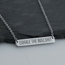 Exhale the Bullshit Horizontal Bar Necklace - Stainless Steel - Gift Breathe NEW