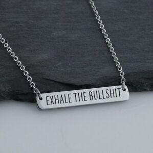 Exhale the Bullshit Horizontal Bar Necklace - Stainless Steel - Gift Breathe NEW