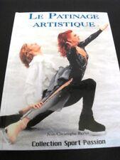 PATINAGE ARTISTIQUE (LE) - RÉVOLUTION DE 1999 - LIVRE CHAMPIONNAT /TROPHÉES -L36