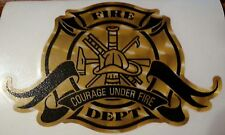 "Firefighter Decal, Fire Dept, Courage Under Fire, 3M Reflective,6"" wide #FD26"
