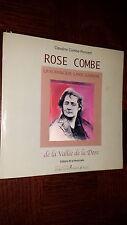 ROSE COMBE - La romancière garde-barrière de la Vallée de la Dore - Auvergne