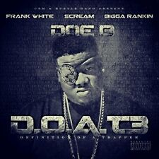 Doe B- 'D.O.A.T. 3- Definition of a Trapper 3'- Official Mixtape... Hot!!!
