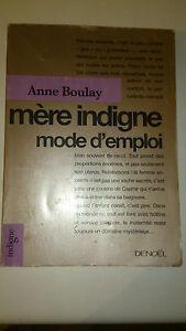 Mère indigne, mode d'emploi - Anne Boulay