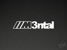 M3ntal (BMW Mental M3) Car Sticker Decal E30 E36 E46 Vinyl
