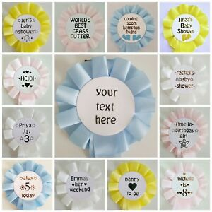 Personalised//Custom Rosette Badge Baby Shower//Birthday//Celebration//Hen Party