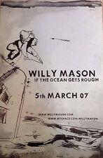 Willy Mason- Ocean Gets Rough - Rare Original Promo Poster - 20x30 Inches