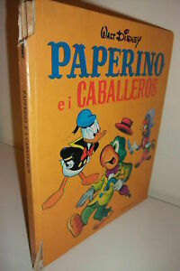 PAPERINO E I CABELLEROS di Walt Disney 1° ed. Mondadori