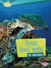 Ocean Food Webs in Action (Searchlight Books: What Is a Food Web?) by Fleisher,