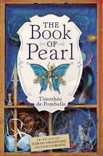 The book of Pearl  by Timothee de Fombelle child age 12+ softcover ARC NEW
