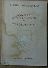 Canto al Espiritu Santo y Otros Poemas por Manuel Siaca Rivera 1977