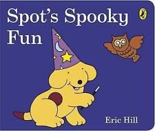 NEW, ERIC HILL. SPOT'S SPOOKY FUN. 9780141351810