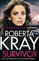 Roberta Kray, Survivor: A gangland crime thriller of murder, danger and unbreaka