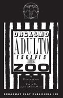 Orgasmo Adulto Escapes from the Zoo: By Frank (Edt)/ Fo, Dario-Parsons, E. (U...