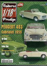 FASCICULE VOITURES PRESTIGE 1/18e SOLIDO  N°24  peugeot 403 cabriolet 1959
