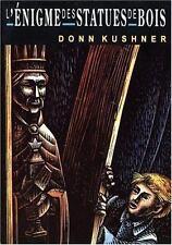 L'enigme des statues de bois (French Edition)