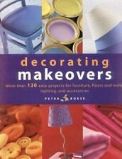 Decorating Makeovers: More Than 130 Easy Projects For Furniture, Floor-ExLibrary