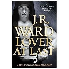 The Black Dagger Brotherhood #11: Lover at Last by J. R. Ward (2013, MM PB)