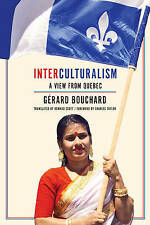 USED (VG) Interculturalism: A View from Quebec by Gerard Bouchard