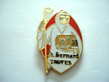 PINS RARE SAINT BERNARD TROYES RELIGION CATHOLIQUE PAROISSE
