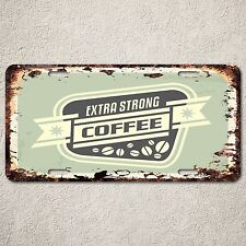 LP0196 Vintage Strong Coffee Sign Rustic Auto License Plate Restaurant Decor