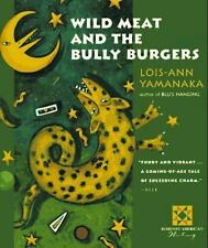 Wild Meat and the Bully Burgers (Harvest American Writing), Lois-Ann Yamanaka, G