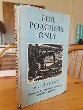 1955 First Edition For Poachers Only Jack Chance