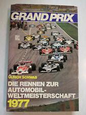 Grand Prix – die Die Rennen zur Automobil-WM 1977, Ulrich Schwab, 1977, 182 S.