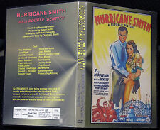 HURRICANE SMITH a.k.a DOUBLE IDENTITY - DVD - Ray Middleton, Jane Wyatt
