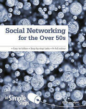 SOCIAL NETWORKING FOR THE OVER 50s - Tom Myer (Softcover, 2011, Free Postage)