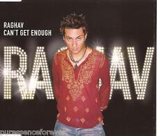 RAGHAV - Can't Get Enough (UK 4 Track Enh CD Single)