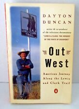 Lewis Clark Out West Dayton Duncan Trail America History Travel Facts Geography