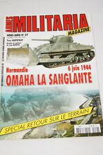 MILITARIA MAGAZINE HORS SERIE N°57 6 JUIN 1944 OMAHA LA SANGLANTE