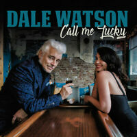 Dale Watson - Call Me Lucky [New CD]